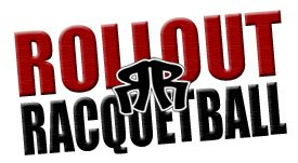 ROLLOUT Racquetball