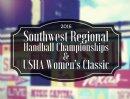 2016 Southwest Regional Handball Championships & USHA Women's Classic