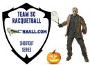 Halloween Ediition Racquetball SC Shootout Series 1-day
