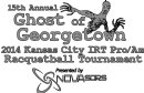 2014 - 15th Annual Ghost of Georgetown Racquetball Tournament -  IRT Tier 1 Pro-Am