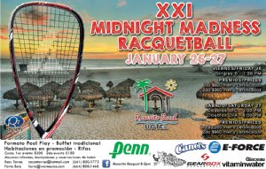 XXI Midnight Madness Racquetball Tournament