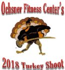 Ochsner Fitness Center's 2018 Turkey Shoot