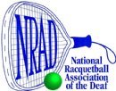 NRAD (National Racquetball Association for the Deaf) 25th Annual Championship Hosted by WSADEAF (West Suburban Association for the Deaf)