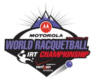MOTOROLA WORLD RACQUETBALL CHAMPIONSHIP PRESENTED BY VERIZON WIRELESS
