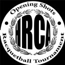 HRCA Opening Shots Racquetball Tournament [Not included in Rankings]