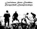 2013 Louisiana State Doubles Racquetball Chamionships