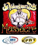 2015 St Valentine's Massacre & IRT Shootout & CPRT Shootout