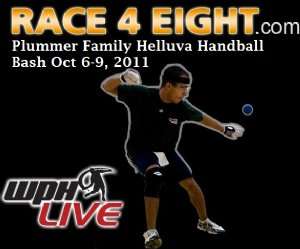 2011 Plummer Family Helluva Handball Bash IV & WPH Simple Green Race-4-Eight  #1